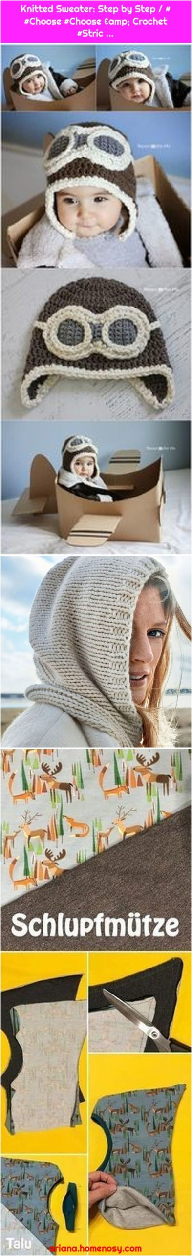 Knitted Sweater: Step by Step / # #Choose #Choose & Crochet #Stric ...