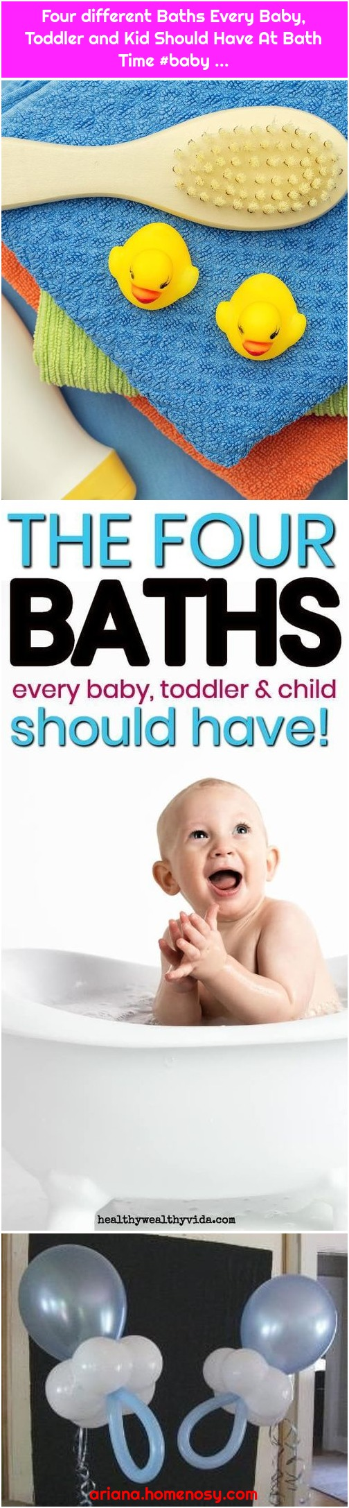 Four different Baths Every Baby, Toddler and Kid Should Have At Bath Time #baby ...