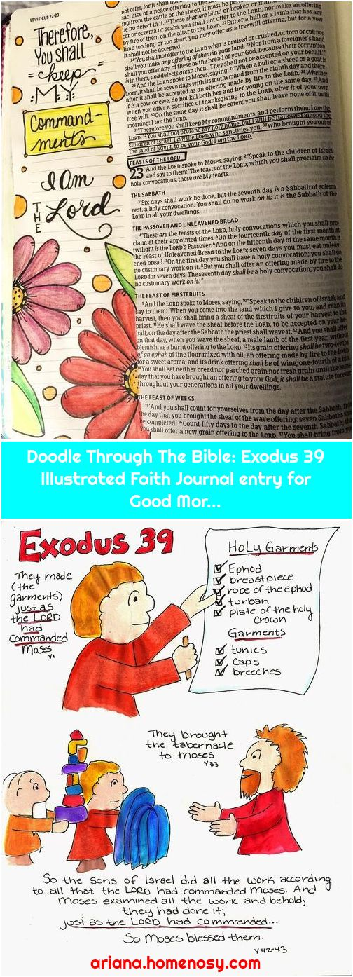 Doodle Through The Bible: Exodus 39 Illustrated Faith Journal entry for Good Mor...