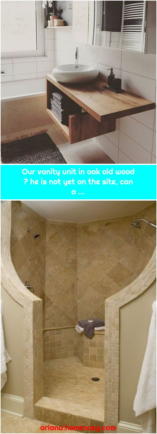 Our vanity unit in oak old wood 😍 he is not yet on the site, can a ...