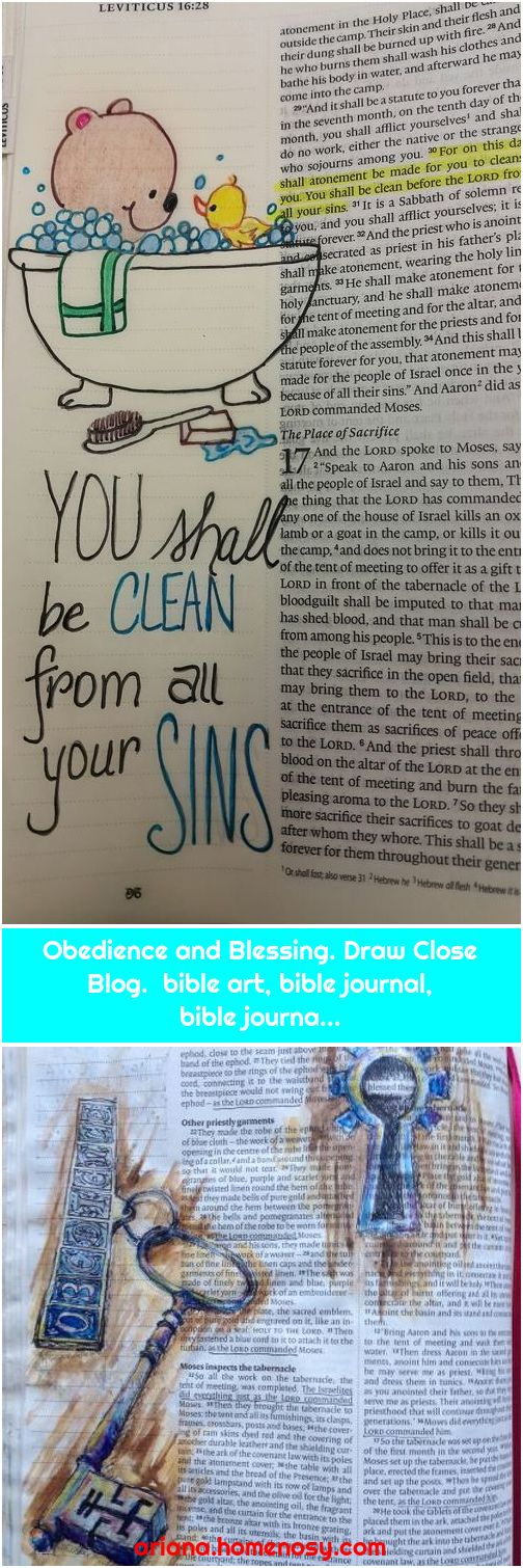 Obedience and Blessing. Draw Close Blog. bible art, bible journal, bible journa...