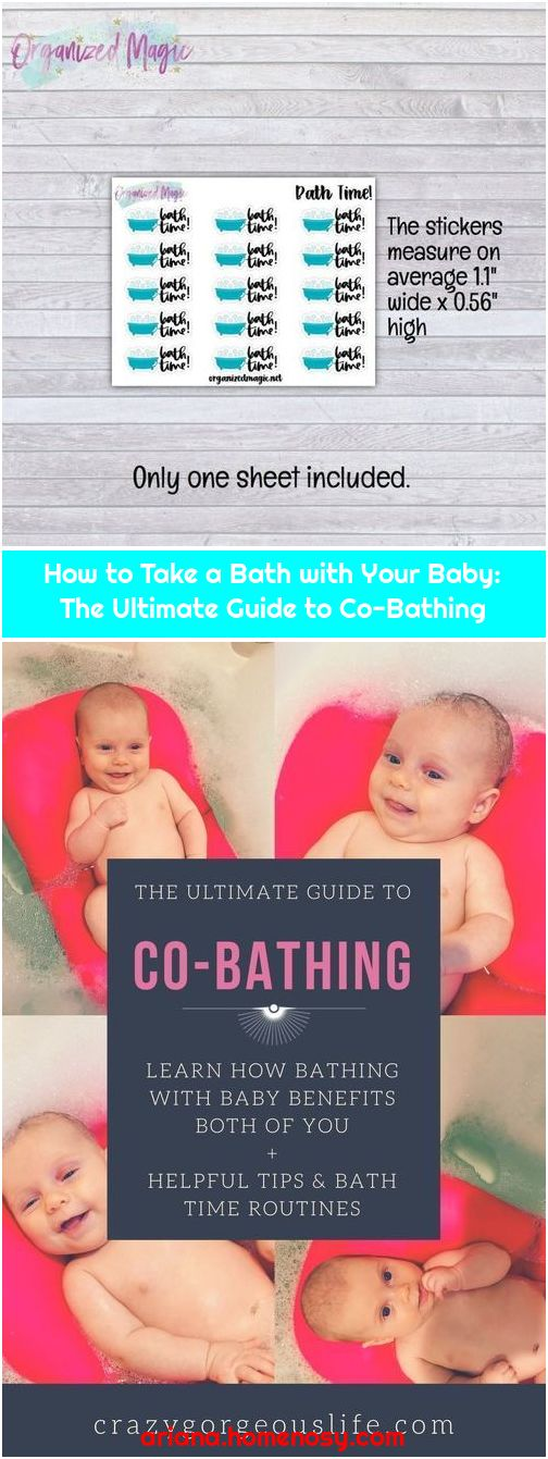 How to Take a Bath with Your Baby: The Ultimate Guide to Co-Bathing
