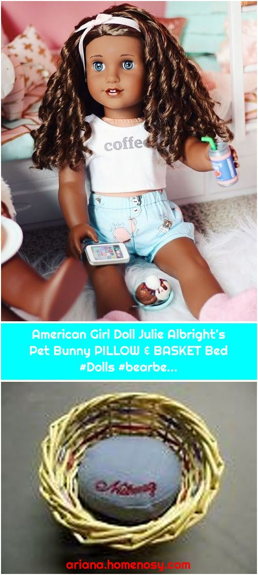 American Girl Doll Julie Albright's Pet Bunny PILLOW & BASKET Bed #Dolls #bearbe...
