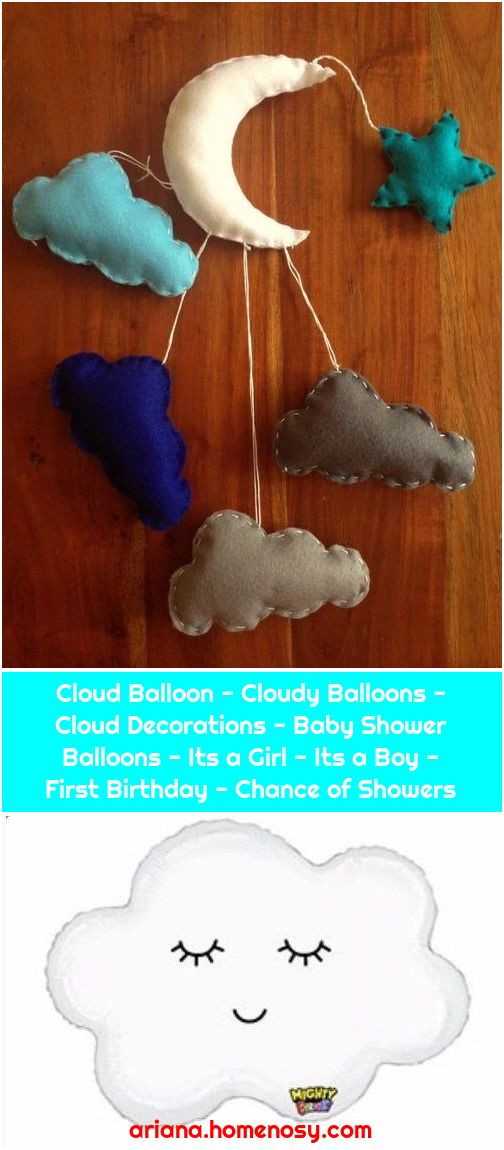 Cloud Balloon - Cloudy Balloons - Cloud Decorations - Baby Shower Balloons - Its a Girl - Its a Boy - First Birthday - Chance of Showers