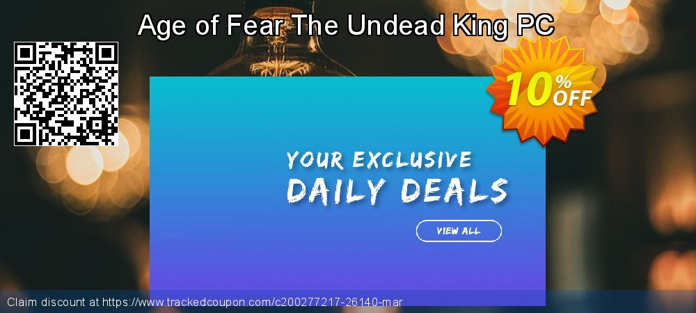 [10% OFF] Age of Fear The Undead King PC Deal on Natl. Doctors' Day super sale, March 2020