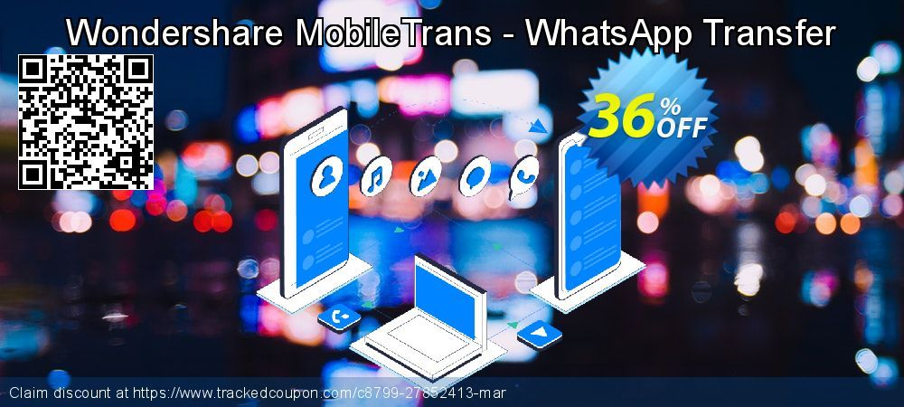 [36% OFF] Wondershare MobileTrans - WhatsApp Transfer Promo coupon code on April Fool's Day discount, March 2020