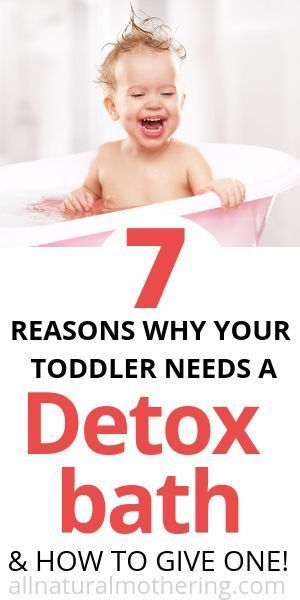 7 Reasons Your Toddler NEEDS A Detox Bath ( & How To Give One)