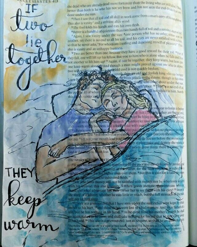 If two lie together, they keep warm. Proverbs Bible journaling by Peggy Thibodea...