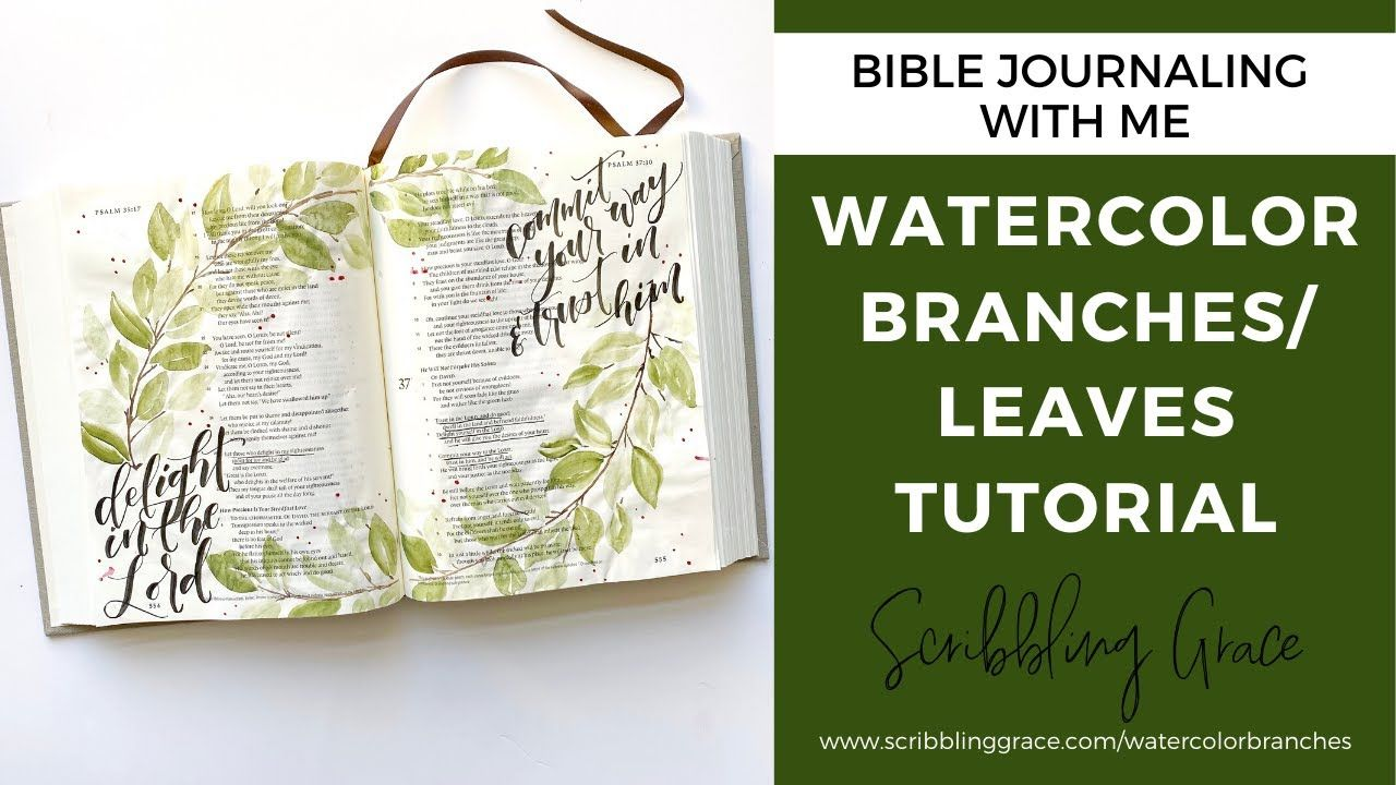Watercolor Branches/ Leaves Bible Journaling Tutorial- Two-Page Spread